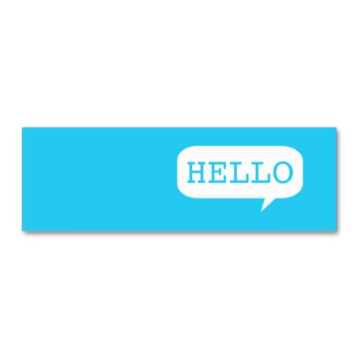 "Hello"" Speech Bubble Business Card Templates from Zazzle."