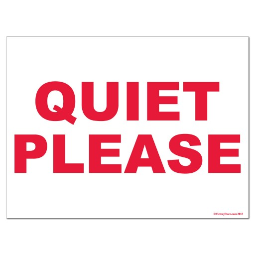 Quiet Please Sign Free Download | www.imgkid.com - The ...