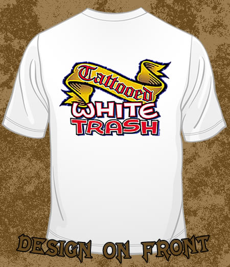 Funny white trash quotes clipart best clipart best for Tattooed white trash t shirt