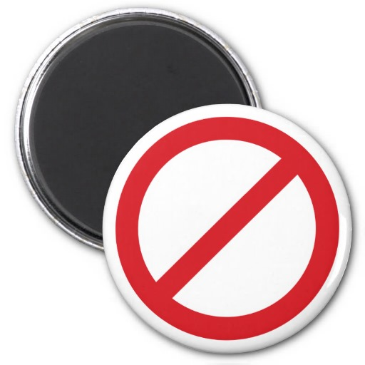 Prohibition Sign/No Symbol Refrigerator Magnet from Zazzle.