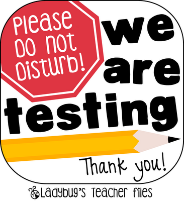 Ladybug s Teacher Files  September 2012Quiet Please Testing Sign