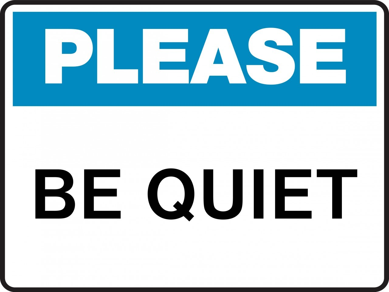 Quiet Please Sign - ClipArt Best