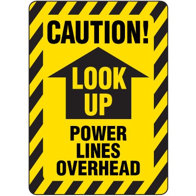 electrical safety signs caution look up power lines