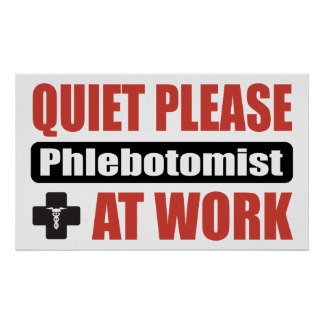 Phlebotomist Posters | Zazzle